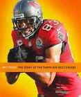 The Story of the Tampa Bay Buccaneers by Nate Frisch (Paperback / softback, 2013)