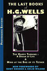 Last Books of H.G. Wells: The Happy Turning & Mind at the End of its Tether by H G Wells (Paperback, 2006)