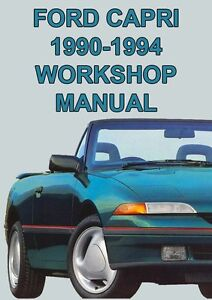 ford capri workshop manual 1990 1994 ebay rh ebay com au ford capri repair manual pdf ford capri service manual
