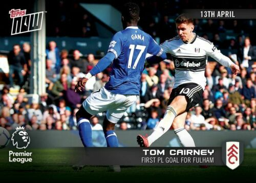 2018-19 Premier League 119 Tom Topps NOW Cairney Fulham 13.4.19