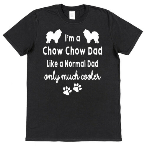Chow Chow Chien Maman//Papa comme normal seulement Cooler T-Shirt Femme//Homme LOOSE//Ajustée