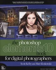 Photoshop Elements 10 Book for Digital Photographers by Kelby/Kloskowski, 2011