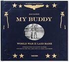 My Buddy. World War II Laid Bare by Taschen GmbH (Hardback, 2014)