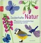 Zauberhafte Natur von Lesley Stanfield (2012, Gebundene Ausgabe)