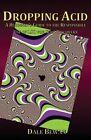 Dropping Acid by Dale Bewan (Paperback / softback, 2013)