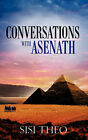 Conversations with Asenath by Sisi Theo (Paperback / softback, 2008)
