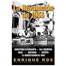 Revolucion de 1933 en Cuba (Coleccion Cuba y Sus Jueces)