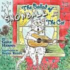 The Ballad of Snowball the Cat by Gaile Harpan (Paperback / softback, 2009)