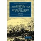 Journal of a Residence and Tour in the Republic of Mexico in the Year 1826: With Some Account of the Mines of that Country by G. F. Lyon (Paperback, 2014)