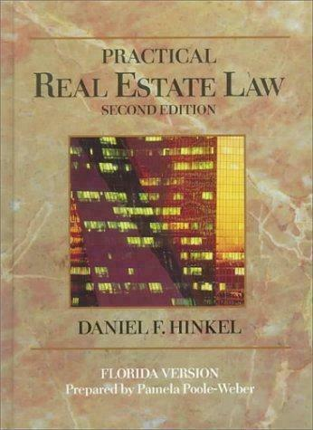 Practical Real Estate Law/Florida by Daniel F. Hinkel