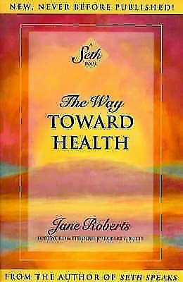 Way Toward Health - Jane Roberts (1997, Paperback, Taschenbuch)