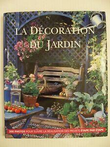 La Décoration du Jardin par Tessa Evelegh & Debbie ...