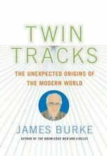 Twin Tracks: The Unexpected Origins of the Modern World-ExLibrary