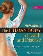 The Human Body in Health and Disease by Kerry L. Hull and Barbara Janson...