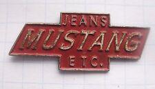 JEANS MUSTANG ETC   ........... Mode Pin (132d)