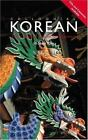 Colloquial: Colloquial Korean : A Complete Language Course by Andrew Inseok-Kim (1996, Paperback)