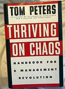 Tom-Peters-THRIVING-ON-CHAOS-First-Edition-10th-Print-A-Management-Revolution