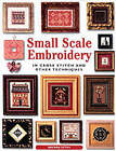 Small Scale Embroidery: In Cross Stitch and Other Techniques by Brenda Keyes (Paperback, 2003)