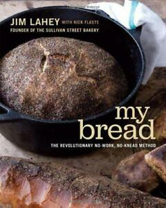 My-Bread-The-Revolutionary-No-Work-No-Knead-Method-by-Jim-Lahey-NEW-Book-FRE