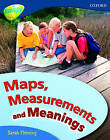 Oxford Reading Tree: Level 14: Treetops Non-Fiction: Maps, Measurements and Meanings by Becca Heddle, Claire Llewellyn, Mick Gowar, Elaine Canham, Sarah Fleming (Paperback, 2005)