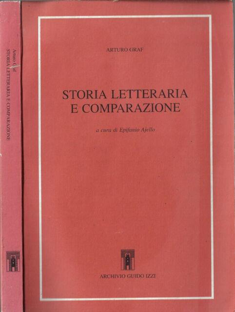 Storia letteraria e comparazione. . Arturo Graf. 1993. .