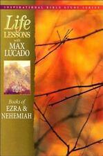 Books of Ezra & Nehemiah (Life Lessons with Max Lucado) by Lucado, Max