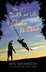 Ben-Sherwood-The-Death-et-Vie-de-Charlie-Saint-Cloud-Tout-Neuf-Envoi-GB