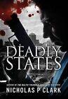 Deadly States by MR Nicholas P Clark (Paperback / softback, 2013)