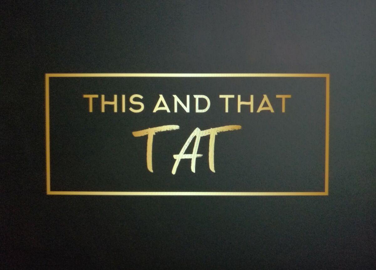 tatthisandthat