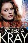 Exposed by Roberta Kray (Hardback, 2016)