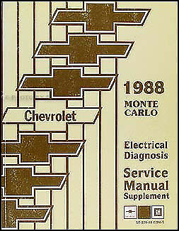 1988 Chevy Monte Carlo Electrical Diagnosis Manual Wiring ...