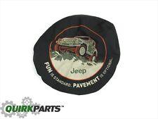 "1997-2017 Jeep Wrangler Tire Cover "" Fun Is Standard "" MOPAR GENUINE OEM NEW"