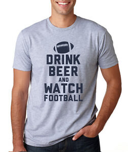 DRINK BEER WATCH FOOTBALL funny fantasy season nfl college game day ... 63441f32b