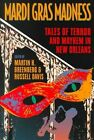 Mardi Gras Madness: Stories of Murder and Mayhem in New Orleans by Russell Davis, Martin Greenberg (Paperback, 2000)