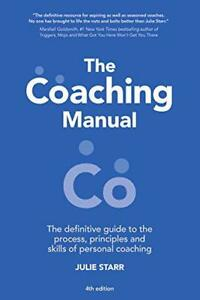 The-Coaching-Manual-The-Definitive-Guide-to-the-Process-Principles-and-Skills