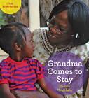 Grandma Comes to Stay by Ifeoma Onyefulu (Paperback, 2015)