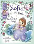 Sofia the First the Enchanted Feast: Purchase Includes a Digital Song! von Disney Book Group und Catherine Hapka (2014, Gebundene Ausgabe)