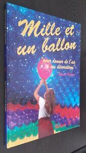 Mille Y Un Globo Maurice Bouchayer 1992 Ed. Globo Pub Vol.n ° 1 Demuestra Tbe