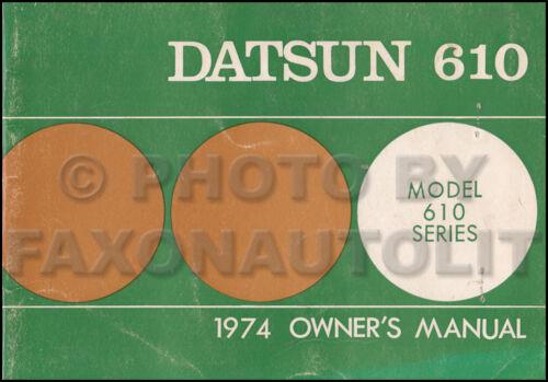 1974 Datsun 610 Owners Manual Original OEM Owner User Guide Book 610