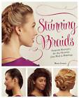 Stunning Braids: Step-by-Step Guide to Gorgeous Statement Hairstyles by Monae Everett (Paperback, 2015)