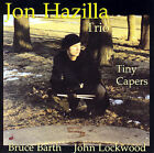 Tiny Capers by Jon Hazilla (CD, May-2001, Double-Time Records)