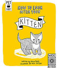 How to Look After Your Kitten by Helen Piers, Kate Sutton (Hardback, 2015)