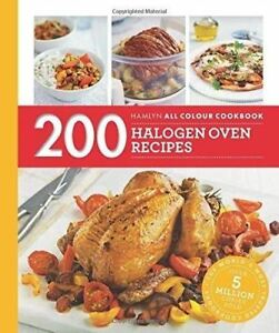 200-Halogen-Oven-Recipes-Hamlyn-All-Colour-Cookbook-by-Maryanne-Madden