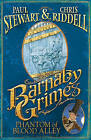 Barnaby Grimes: Phantom of Blood Alley by Paul Stewart, Chris Riddell (Paperback, 2010)