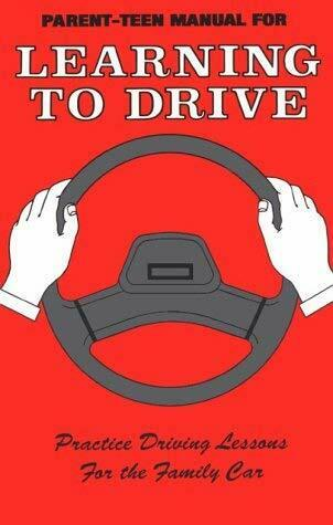 Parent-Teen Manual for Learning to Drive by Quensel, Warren P.