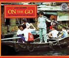 On the Go by Ann Morris (Hardback, 1994)
