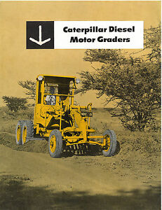 Caterpillar Diesel Motor Graders 12,112,212 Booklet '39