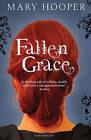 Fallen Grace by Mary Hooper (Paperback, 2011)