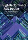 High Performance ASIC Design: Using Synthesizable Domino Logic in an ASIC Flow by Razak Hossain (Hardback, 2008)