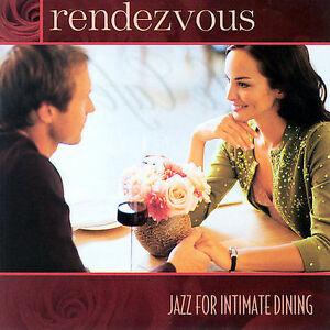 Rendezvous-Jazz-for-Intimate-Dining-by-Various-Artists-CD-Jul-2005-Avalon